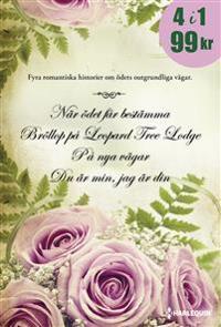 När ödet får bestämma ; Bröllop på Leopard Tree Lodge ; På nya vägar ; Du är min jag är din