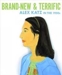 Brand-New and Terrific: Alex Katz in the 1950s