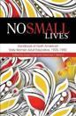 No Small Lives