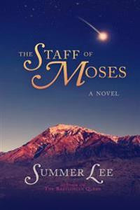 The Staff of Moses