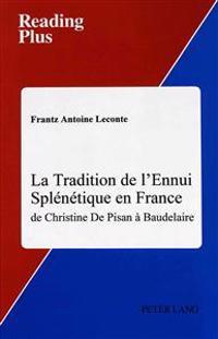 La Tradition de l'Ennui Splenetique en France