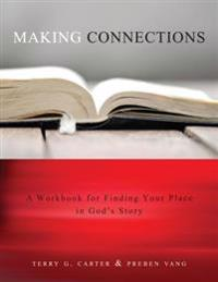 Making Connections: Finding Your Place in God's Story