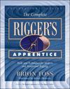 The Complete Rigger's Apprentice