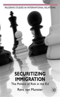 Securitising Immigration