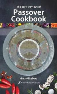 The easy-way-out-of Passover Cookbook