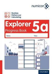 Numicon: Number, Pattern and Calculating 5 Explorer Progress Book A (Pack of 30)