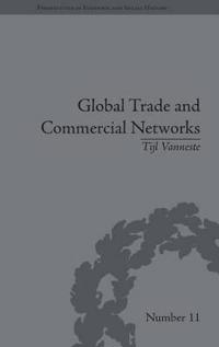 Global Trade and Commercial Networks: