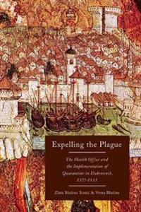 Expelling the Plague