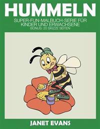 Hummeln: Super-Fun-Malbuch-Serie Fur Kinder Und Erwachsene (Bonus: 20 Skizze Seiten)