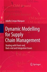 Dynamic Modelling for Supply Chain Management