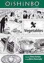 Oishinbo: Vegetables: a la Carte