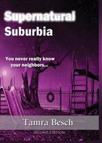 Supernatural Suburbia