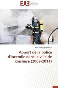 Apport de la Police d'Incendie Dans La Ville de Kinshasa (2009-2011)