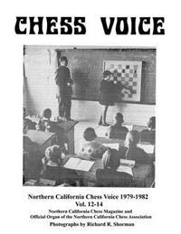 Northern California Chess Voice 1979-1982 Vol. 12-14