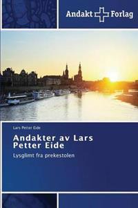 Andakter AV Lars Petter Eide - Eide Lars Petter pdf epub