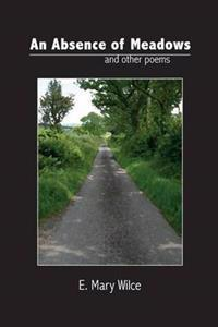 Absence of Meadows and Other Poems