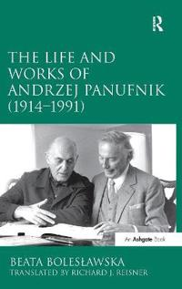 The Life and Works of Andrzej Panufnik 1914-1991