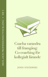 Coacha varandra till framgång - en introduktion till co-coaching