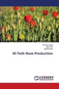 Hi-Tech Rose Production