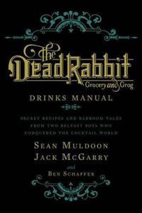 Dead rabbit drinks manual