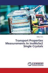 Transport Properties Measurements in Inxmose2 Single Crystals