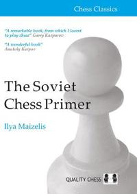 The Soviet Chess Primer
