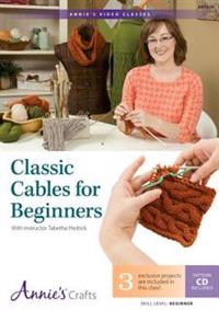 Classic Cables for Beginners: With Instructor Tabetha Hedrick