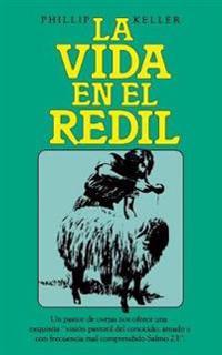 La vida en el rödil - W. Phillip Keller - pocket (9780899220734)     Bokhandel