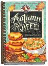 Autumn in a Jiffy Cookbook: All Your Favorite Flavors of Fall in Over 200 Fast-Fix, Family-Friendly Recipes.