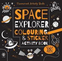 Space Explorer Colouring & Sticker Activity Book