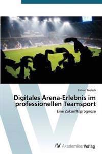 Digitales Arena-Erlebnis Im Professionellen Teamsport
