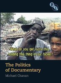 The Politics of Documentary