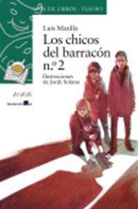 Los chicos del barracón / The children from the barracks