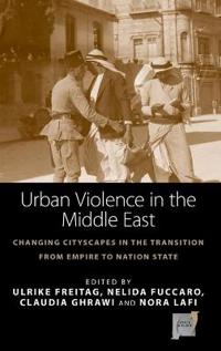 Urban Violence in the Middle East