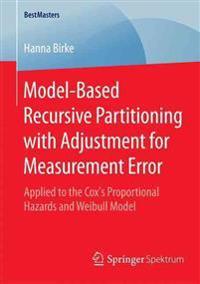 Model-based Recursive Partitioning With Adjustment for Measurement Error