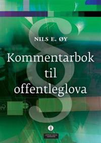 Kommentarbok til offentleglova - Nils E. Øy   Ridgeroadrun.org
