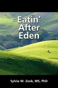 Eatin' After Eden