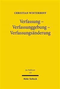 Verfassung - Verfassunggebung - Verfassungsanderung