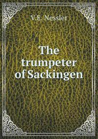 The Trumpeter of Sackingen
