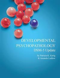 Ebook: Developmental Psychopathology with DSM-5 Update
