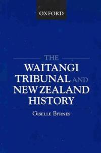 The Waitangi Tribunal and New Zealand History