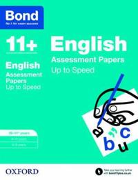 Bond 11+: english: up to speed papers - 10-11+ years