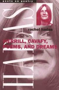 Merrill, Cavafy, Poems and Dreams