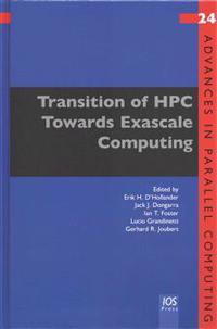 Transition of HPC Towards Exascale Computing