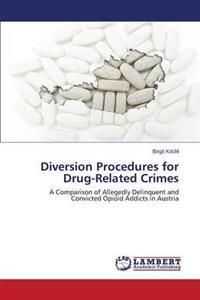 Diversion Procedures for Drug-Related Crimes