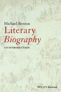 Literary Biography: An Introduction