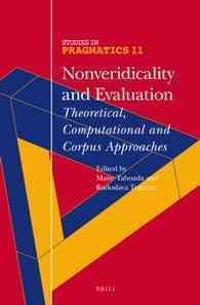 Nonveridicality and Evaluation