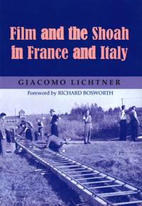 Film and the Shoah in France and Italy