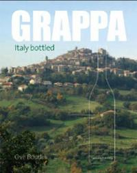 Grappa: Italy Bottled