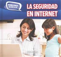 La Seguridad En Internet (Online Safety)